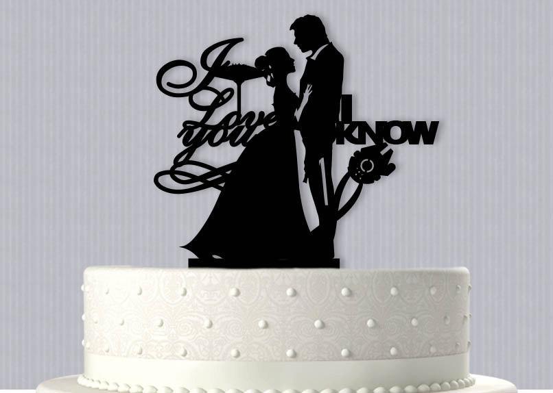 Mariage - Han and Leia I love you I Know Wedding Cake Topper