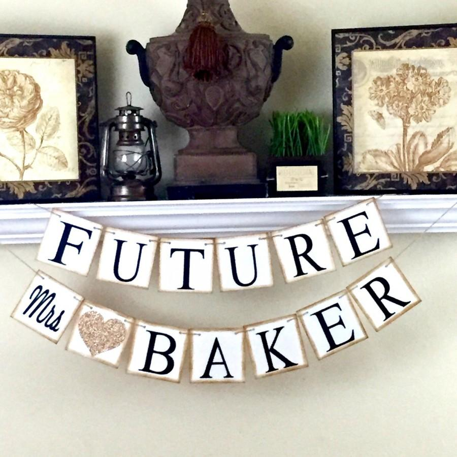 Mariage - Future Mrs Banner, Engagement Banner, Wedding Sign, Bridal Shower Banner, Personalized Wedding Sign