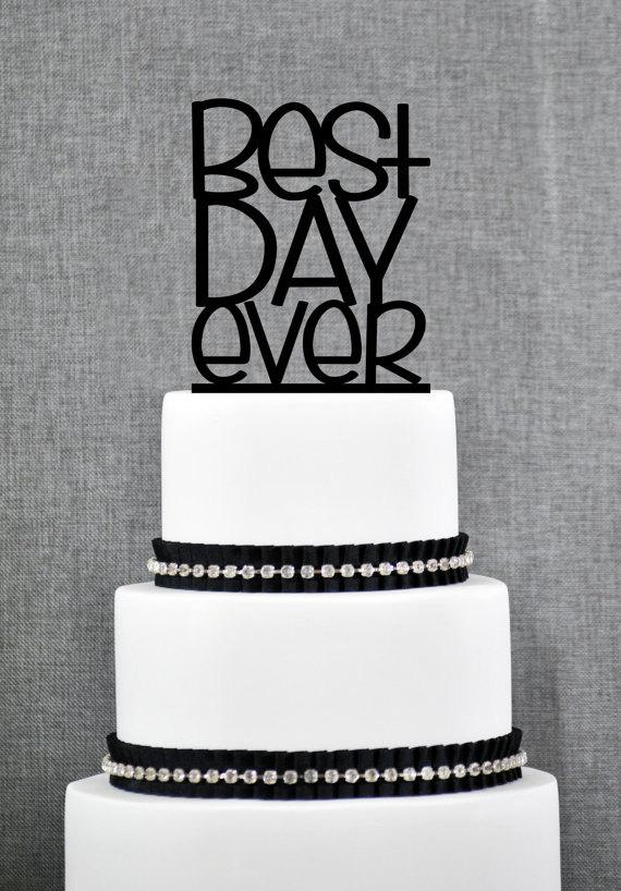 Hochzeit - Best Day Ever Wedding Cake Topper in Fun Font – Custom Wedding Cake Topper Available in 15 Colors and 6 Glitter Options- (S087)