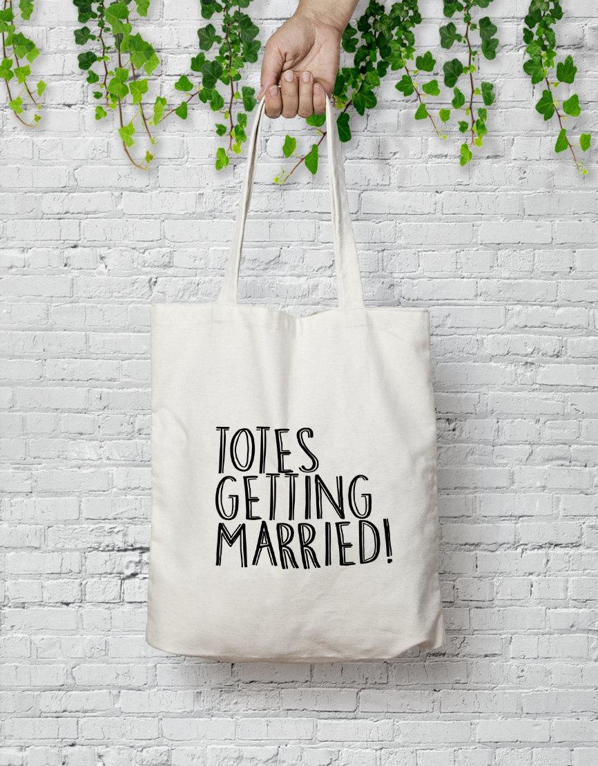 Hochzeit - Totes Getting Married - Wedding Tote Bag - 100% Cotton