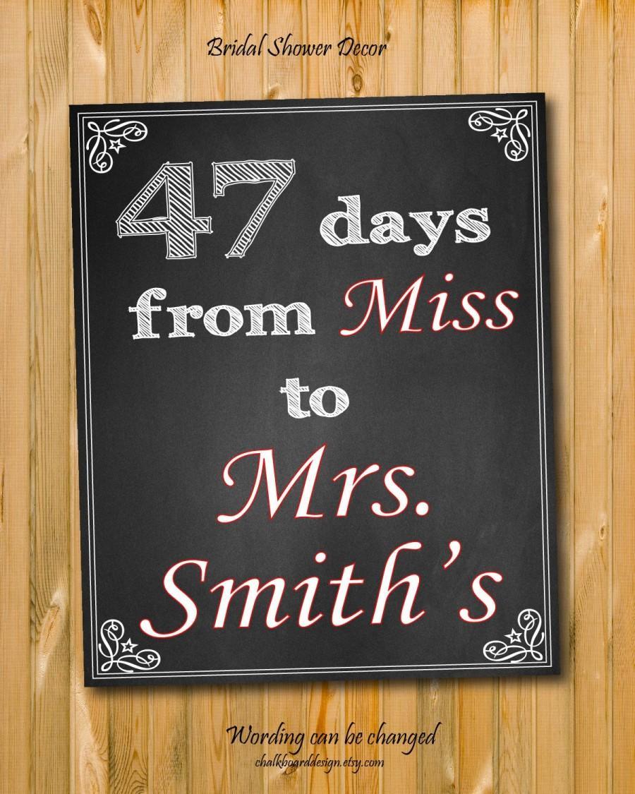 Свадьба - Bridal shower decoration,Custom Wedding Bridal Shower, Days from Miss to Mrs, modern chalkboard style Sign, Bridal shower decor