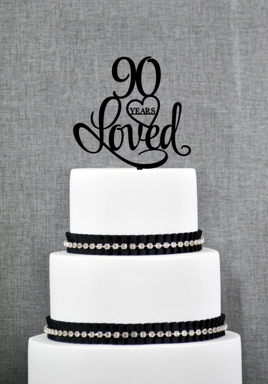 90 Years Loved Cake Topper Classy 90th Birthday Elegant Ninetieth S244
