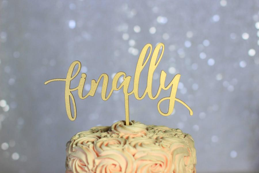 Mariage - Gold Finally Wedding Cake Topper - Rustic Country Chic Wedding