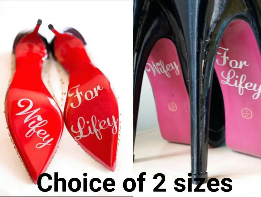 Mariage - Wifey for lifey wedding shoe sole decals/ stickers* FREE POSTAGE* in 2 sizes and sparkly or plain colours