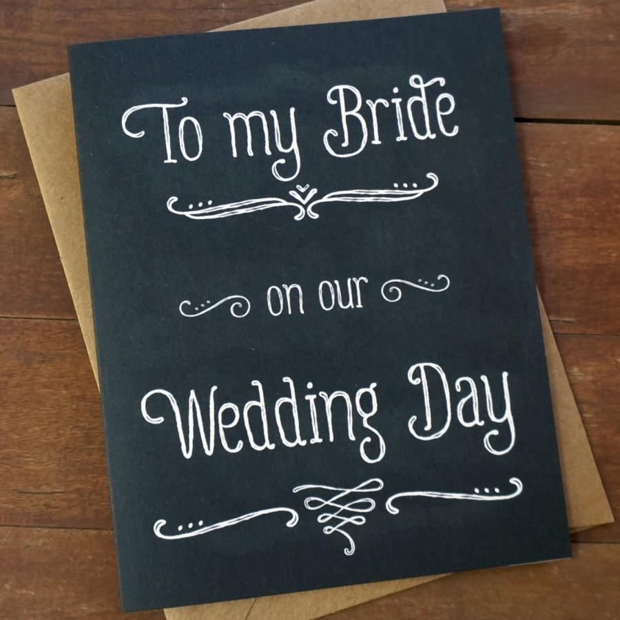 Groom Wedding Day Gift: Gift For Bride To My Bride On Our Wedding Day Card Wedding