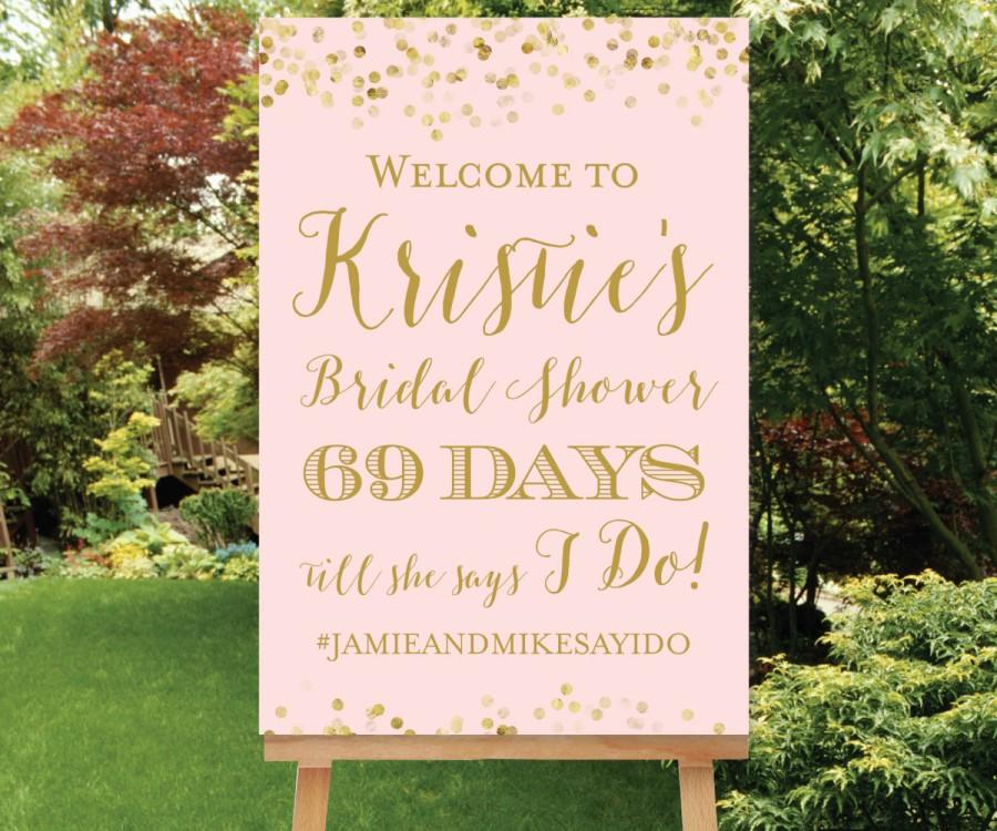 Mariage - Countdown Sign Bridal Shower Welcome Sign, Days Till She Says I Do Sign Bridal Shower Welcome Sign Hashtag, Blush Pink Gold Shower