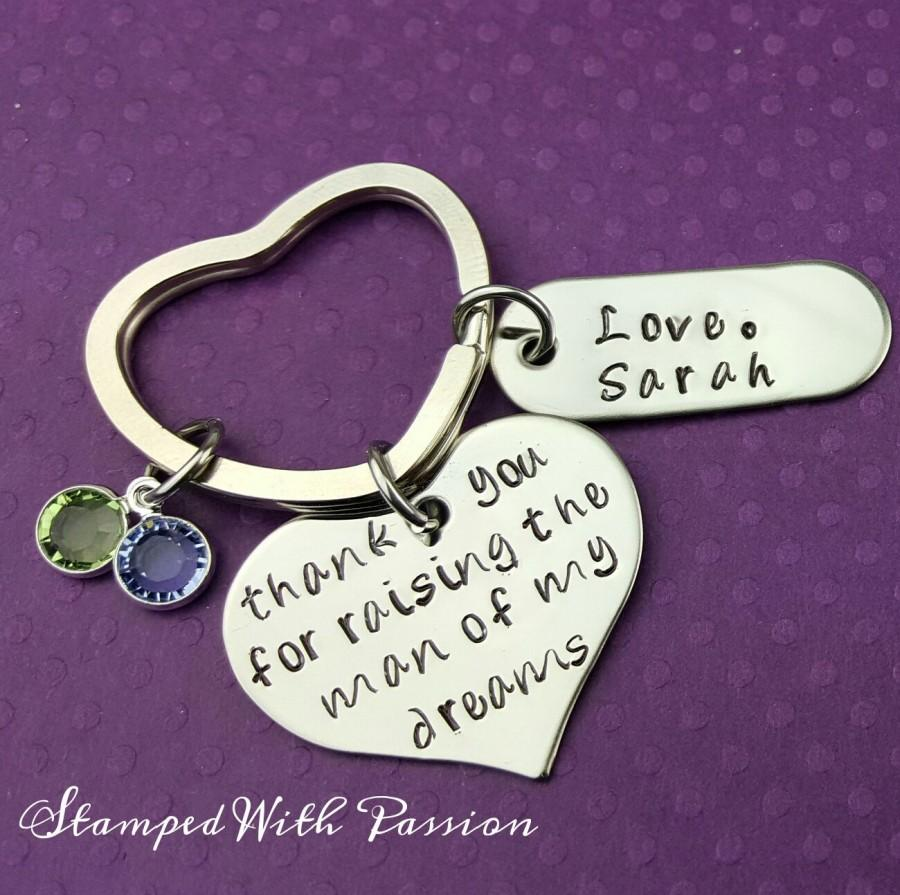 Mariage - Personalized Hand Stamped Key Chain - thank you for raising the man of my dreams - Wedding - Gift Mother In Law - Mother of the Groom  - Mil