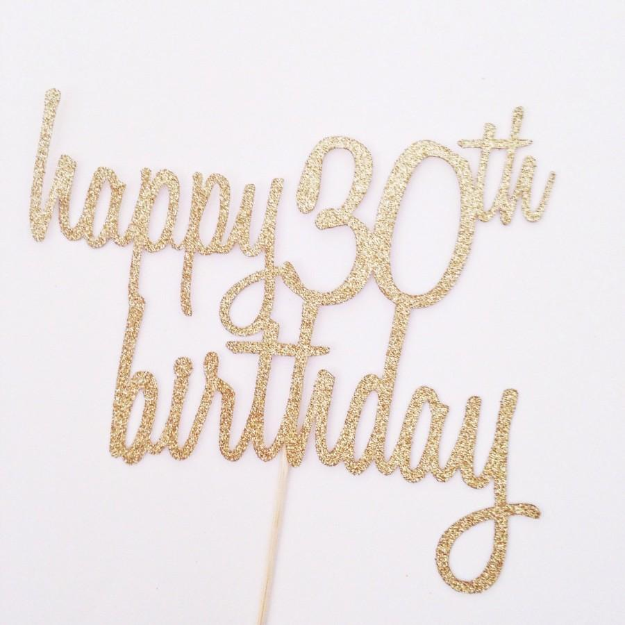 Happy 30th Birthday Cake Topper - Glitter Cake Topper In ...