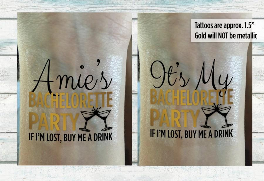 Свадьба - Bachelorette Party Temporary Tattoos Bachelorette Tattoos - If I'm Lost, Please Buy Me A Drink - Wedding Tattoo - Bachelorette Favor - Gold