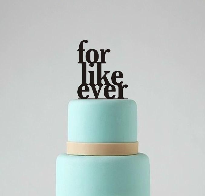 Mariage - Wedding Cake Topper, For Like Ever Cake Topper, Wedding Cake Decoration
