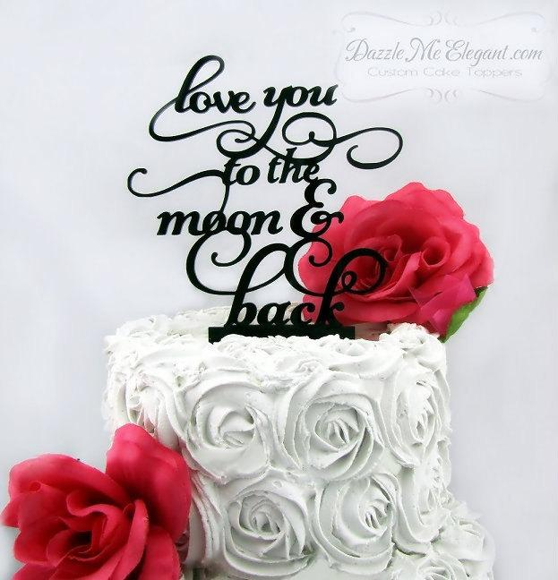 Wedding - Love You To The Moon Cake Topper - Wedding Cake Topper - Personalized Cake Topper - Bride and Groom