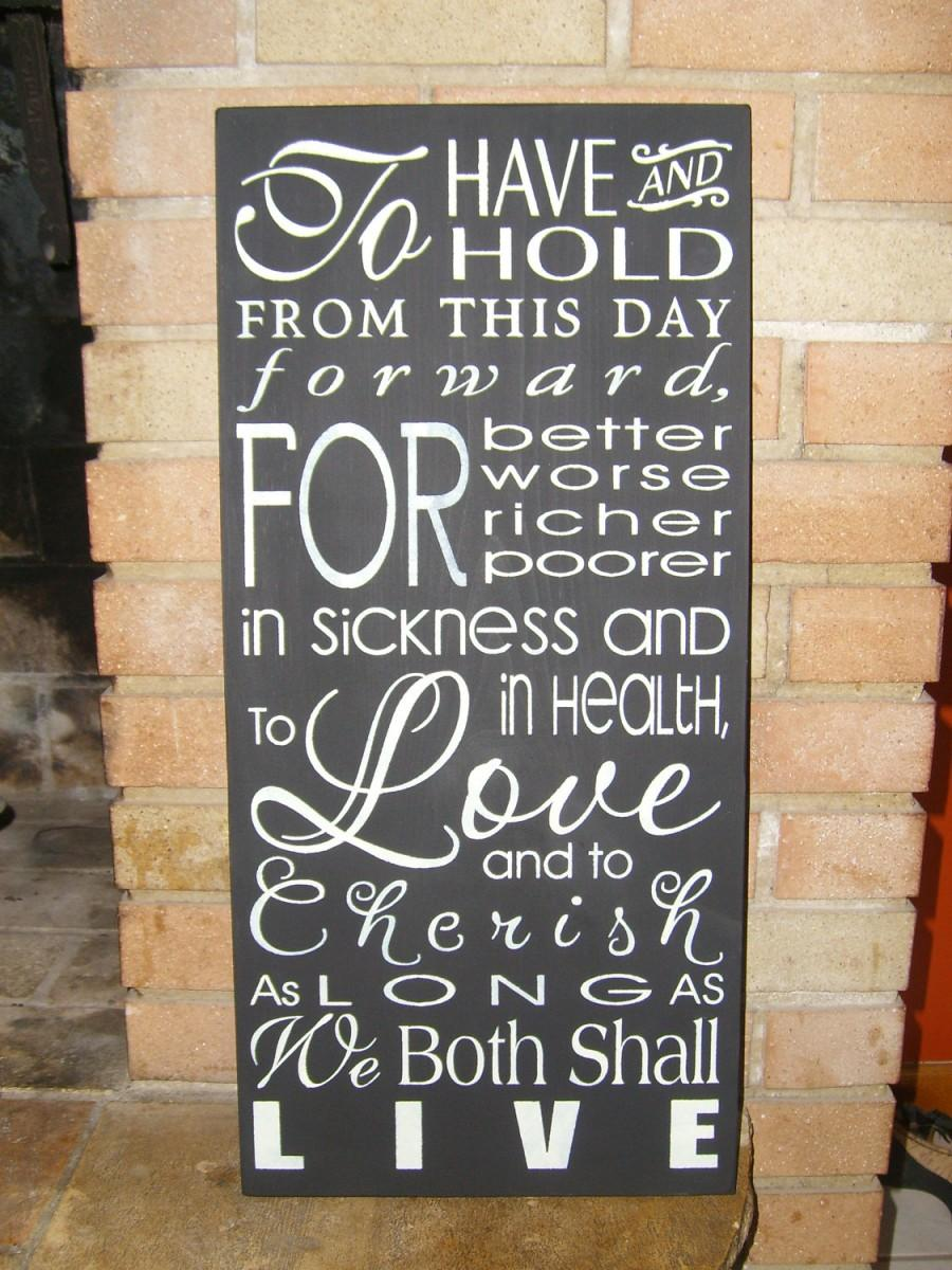 Hochzeit - WEDDING Sign, To Have and To Hold, Home Decor, Wedding Decor, Anniversary, Typography
