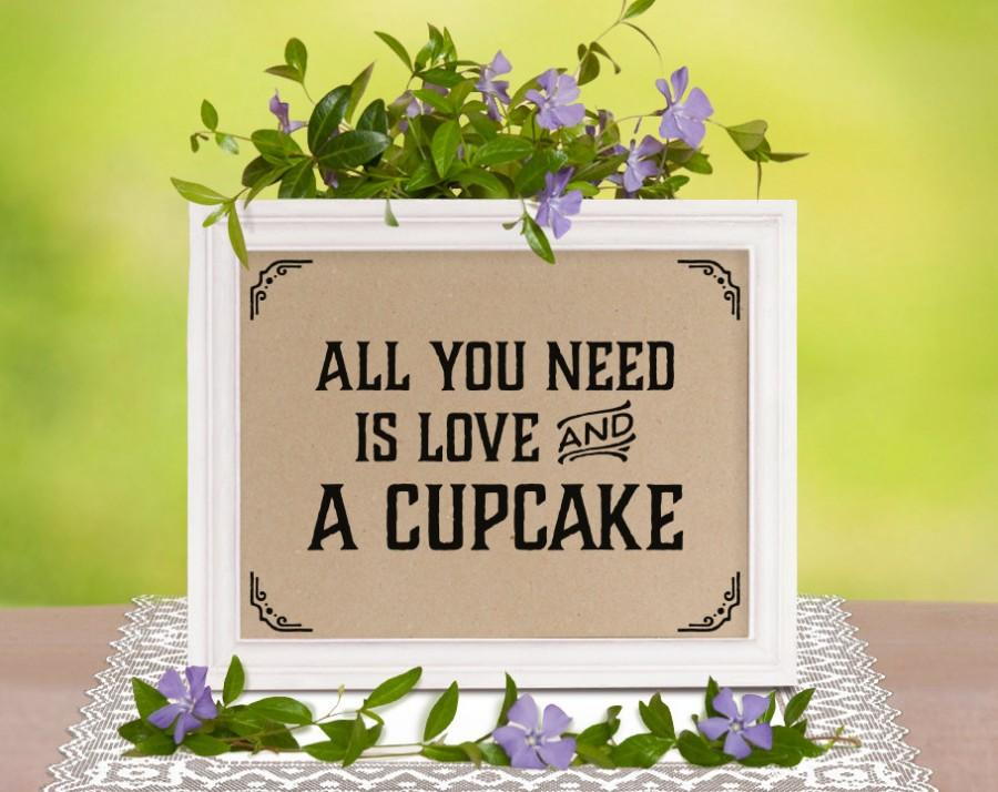 Rustic wedding decor all you need is love and a cupcake wedding rustic wedding decor all you need is love and a cupcake wedding cupcake sign wedding shower decorations rustic candy bar decor junglespirit Gallery