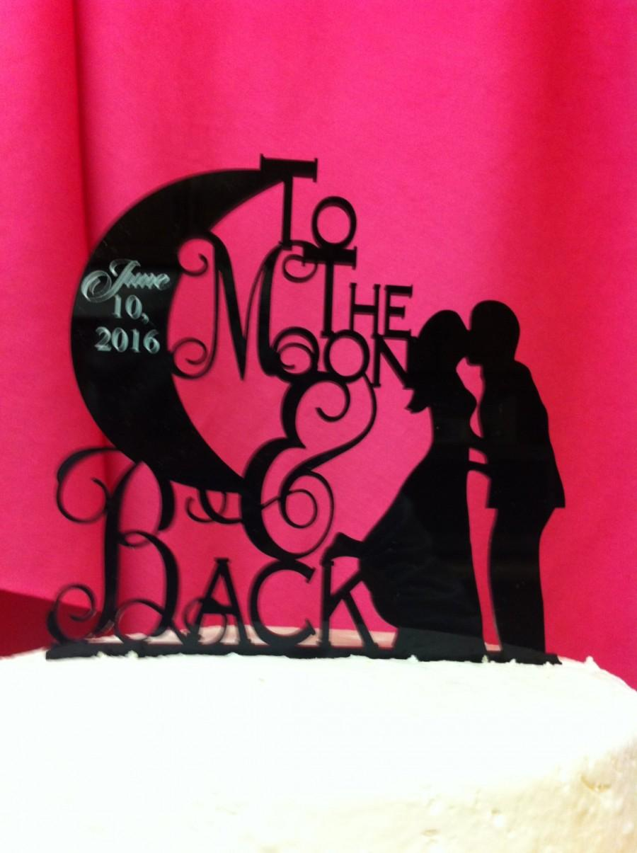 Mariage - To The Moon and Back With Date Silhouette Wedding Cake Topper &B101 Made In USA, Ships From USA