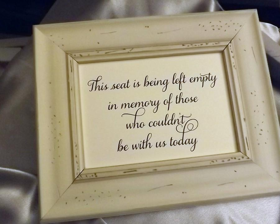 Wedding - This seat is being left empty, Wedding Remembrance Sign, In Loving Memory Sign