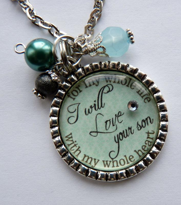 Wedding - Mother of the Groom Gift, I will love your son with my whole heart for my whole life necklace, wedding gift mother in law beautiful quote