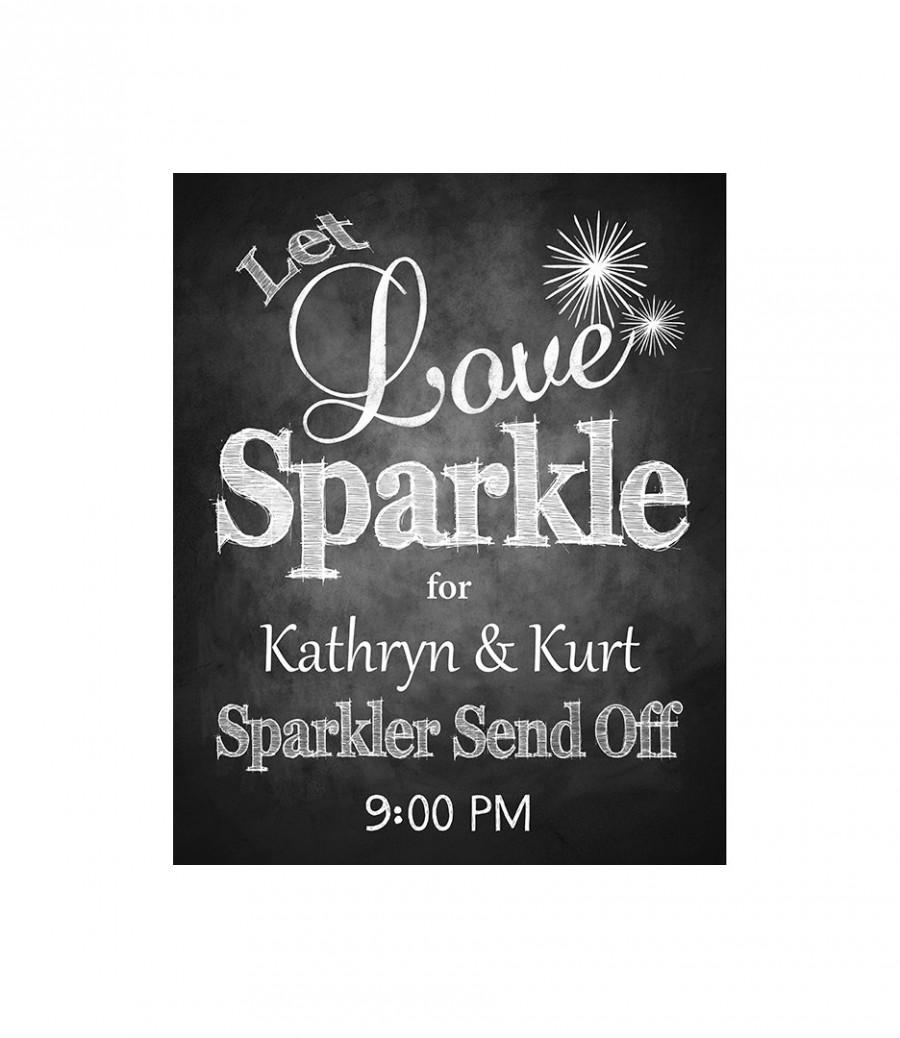 زفاف - Let Love Sparkle, Sparkler Sendoff Printable Chalkboard Wedding Sign, Printable Wedding Signage, Wedding Chalkboard Art, Personalized Sign