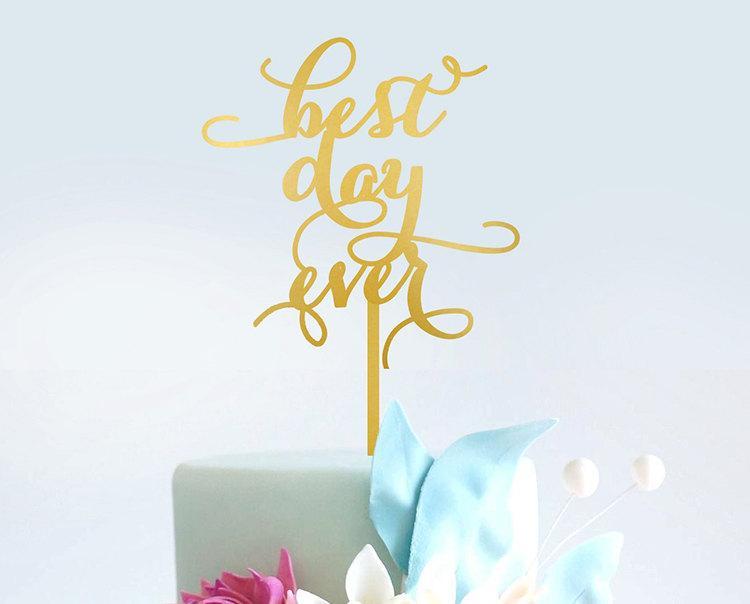Boda - Best Day Ever Cake Topper - Wedding cake topper - Wooden Cake Topper