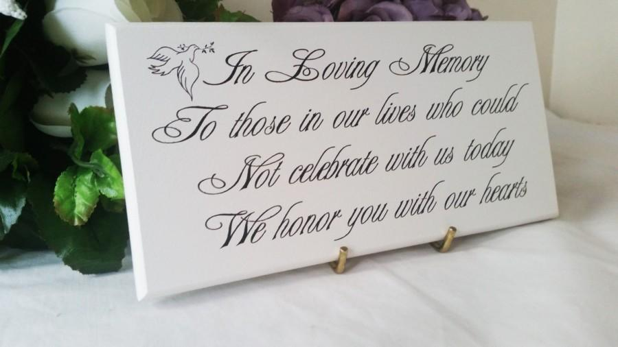 Mariage - Wedding Memorial, Sign, In loving Memory, To Those Who Could Not Celebrate With Us, Sentimental Verse, Remembrance Sign, Wedding Gift