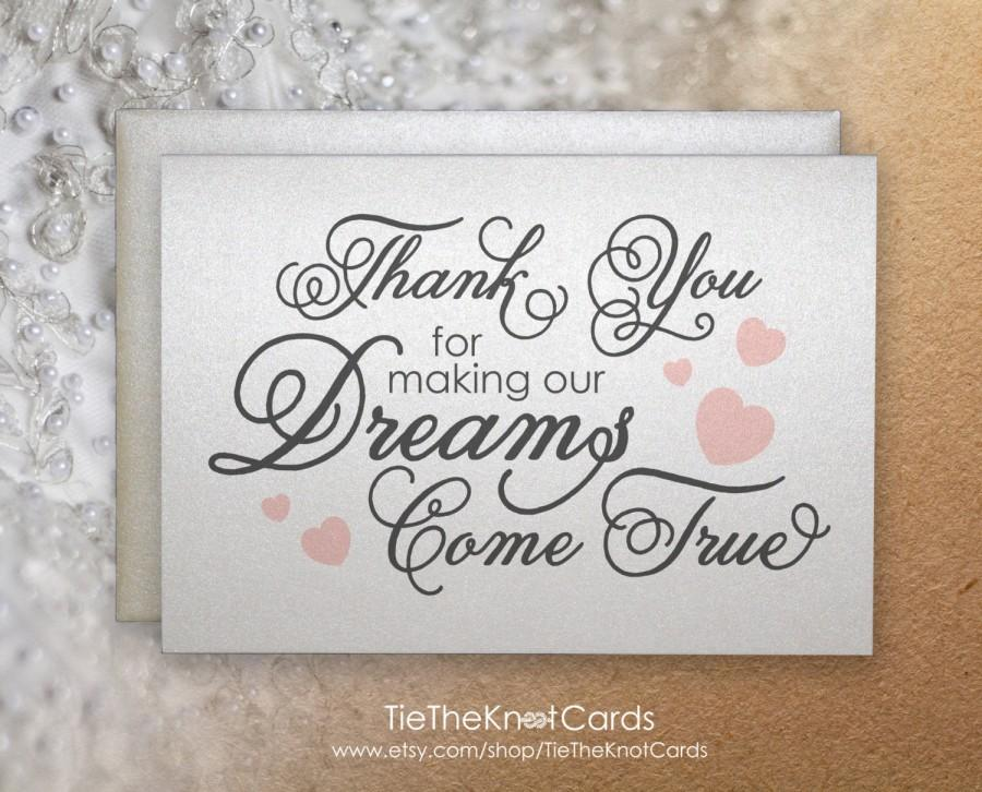 Wedding - Thank you for making our dreams come true, thank you card for caterer, florist, DJ, wedding planner, wedding singer, parents