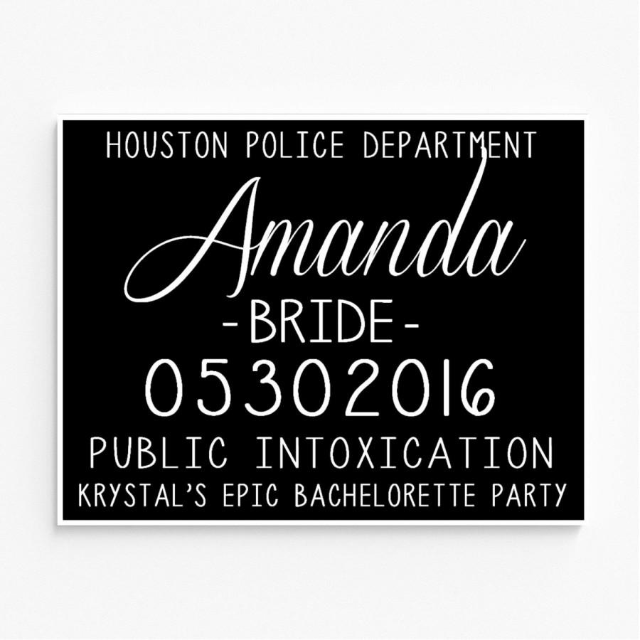Wedding - Bachelorette Party Mugshot Signs.  Customized with your girls' information, and your ink color!