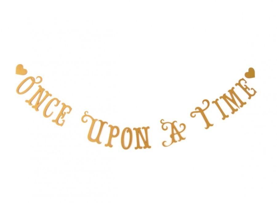 Свадьба - SHIPS PRIORITY.  Once Upon A Time Banner.  Wedding.  Photo Prop.  Tea Party.  Princess Party Decor.  Baby Shower.  Banner.  5280 Bliss.