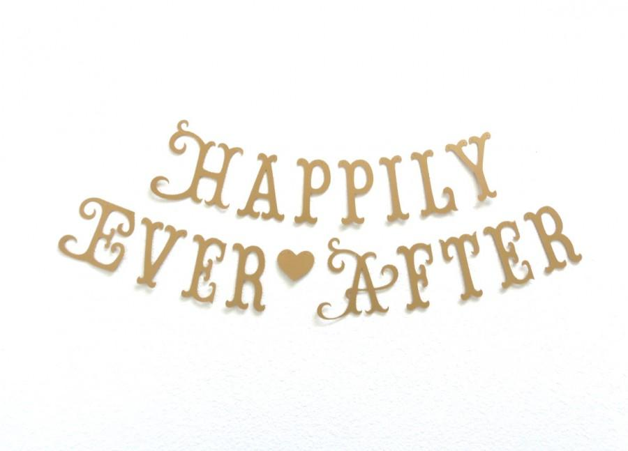 99c804e1730 Happily Ever After Banner. Bridal Shower. Wedding Decorations. Photo Prop.  Princess Party. Tea Party. 5280 Bliss.