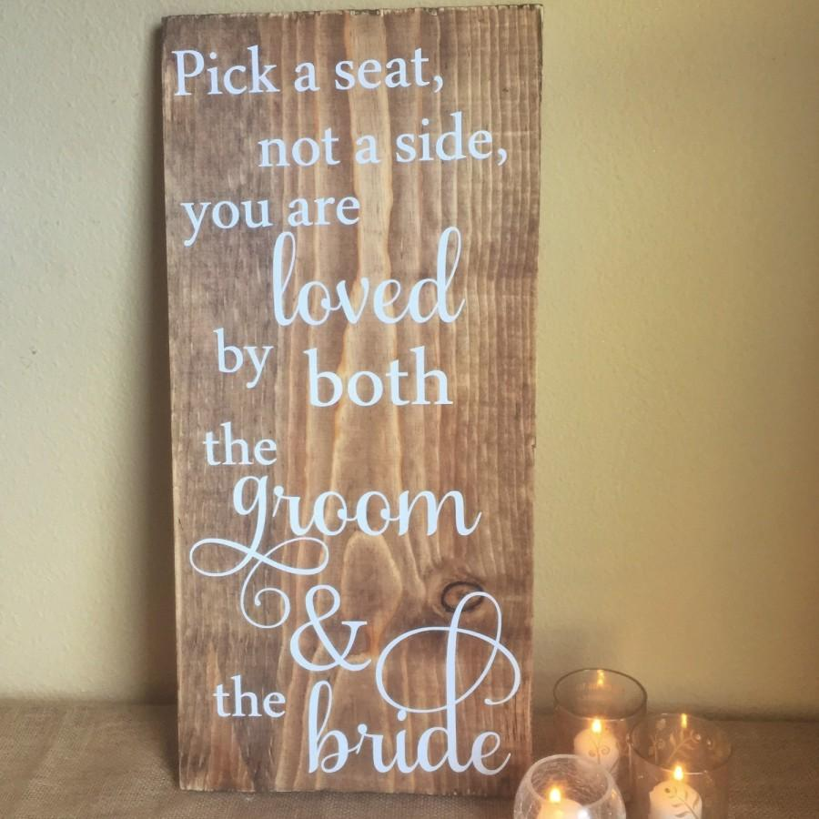 Mariage - Wooden wedding sign - Pick a seat rustic wedding ceremony sign -  country chic wedding decoration- wedding seating sign -wedding saying sign