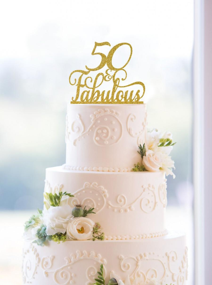 50 And Fabulous Birthday Topper Classy 50th Fiftieth Cake S196