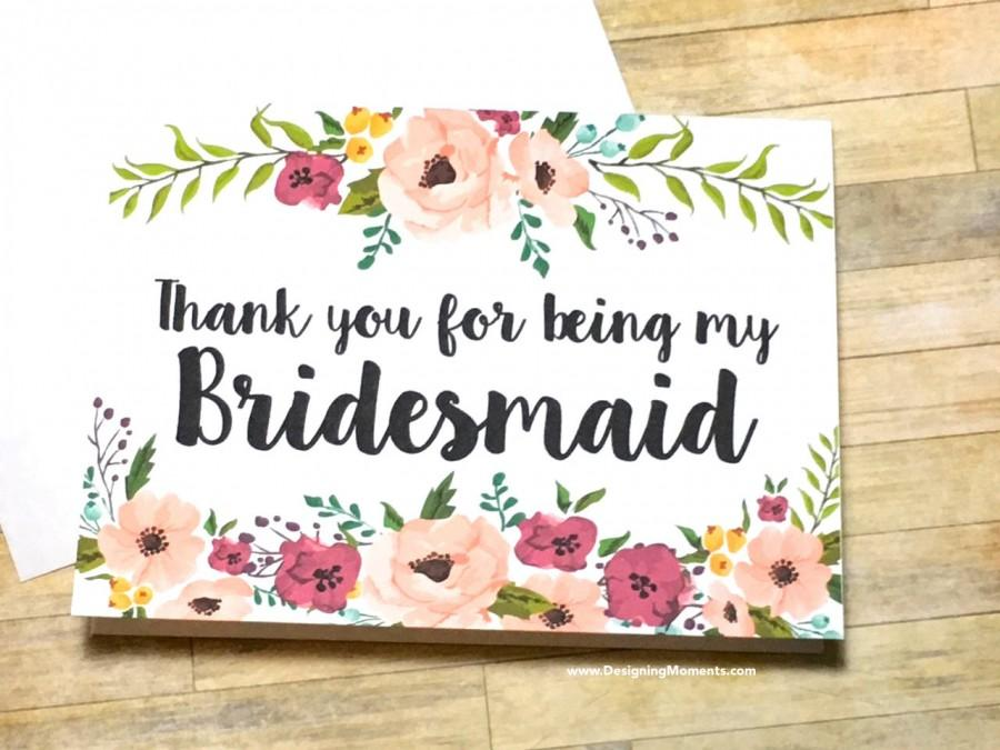 Bridesmaid Thank You Card Floral Thank You For Being My Bridesmaid
