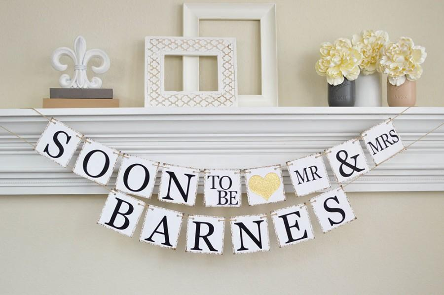 Mariage - Engagement Party Decor, Soon to Be Banner, Engagement Party Banner, Engagement Party Ideas, Bridal Shower Decor, Gold Glitter, B202