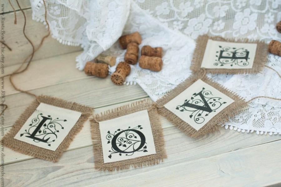 Hochzeit - Burlap LOVE  Banner Photo Prop Wedding  / Wedding decor