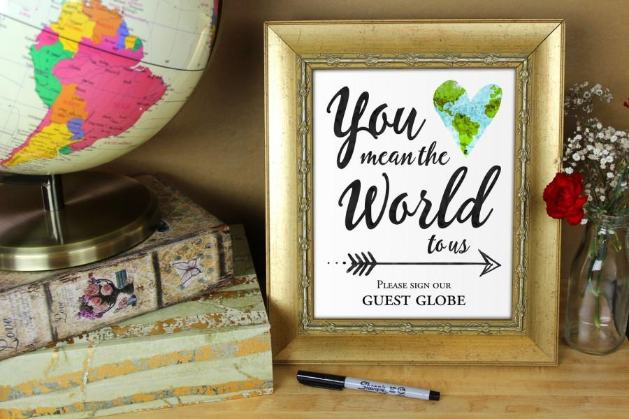Свадьба - You mean the world to us please sign our guest globe - Printable 8x10 and 5x7 wedding sign