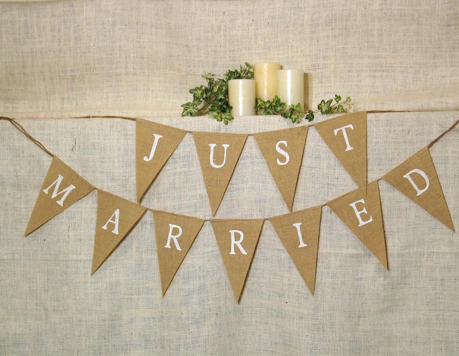 Wedding - Just Married Banner / Burlap Banner / Wedding Banner / Reception decoration / Shower / Rustic / Photo Prop