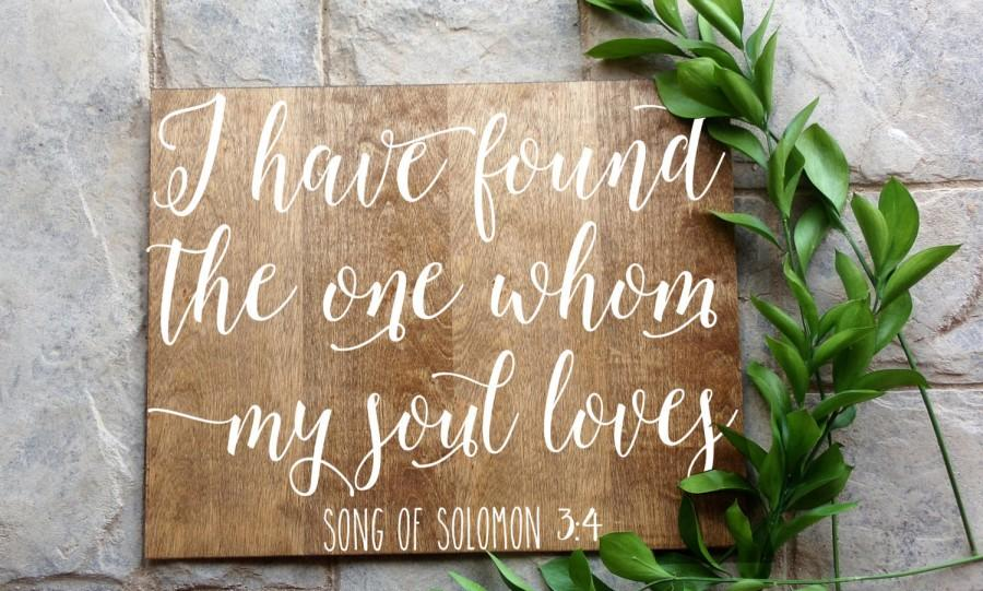 Hochzeit - I Have Found the one Whom my Soul Loves sign, wood sign, wedding sign, home decor, wedding wood sign, handwritten sign, typography, sign