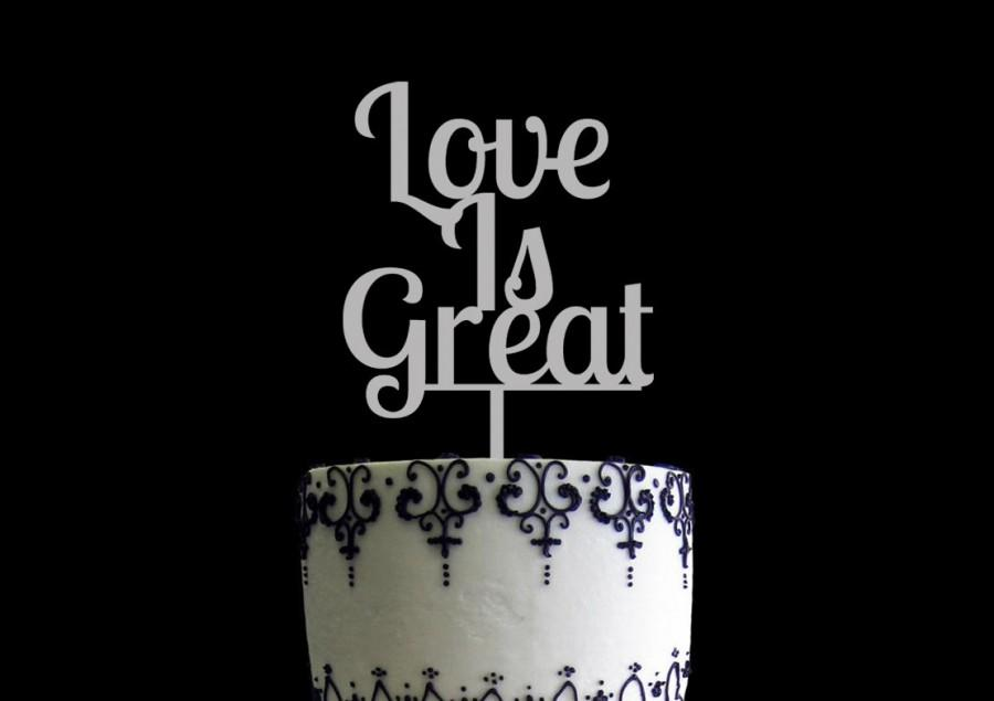 Wedding - Love is Great Cake Topper Birch Wood
