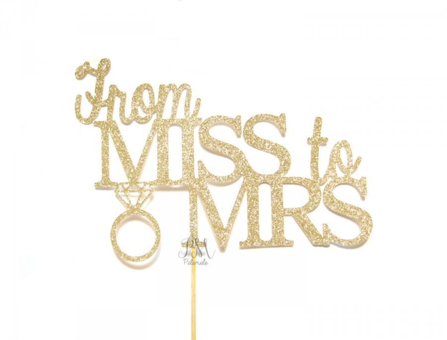 Свадьба - Glitter From Miss To Mrs Cake Topper - Cake Bunting, wedding cake topper, engagement party cake topper, bachelorette party cake topper