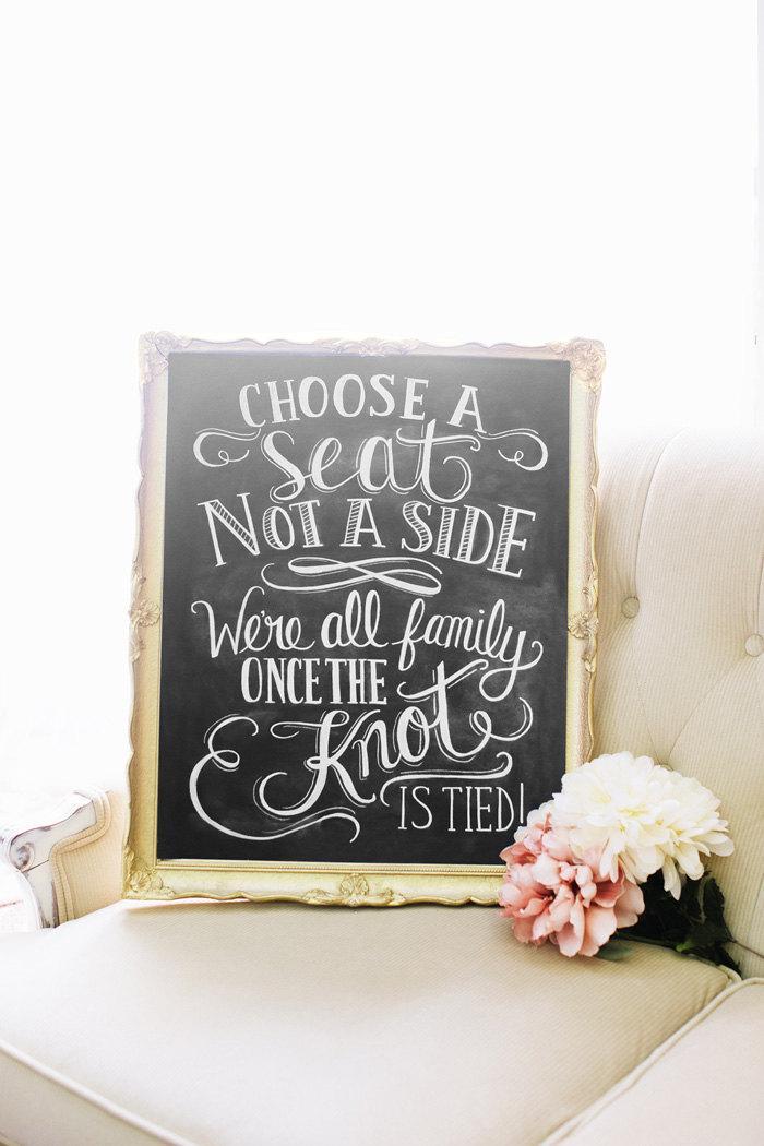 Hochzeit - Choose A Seat Not A Side Print - Wedding Ceremony Sign - Wedding Print - 16 x 20 Print - Spring Wedding