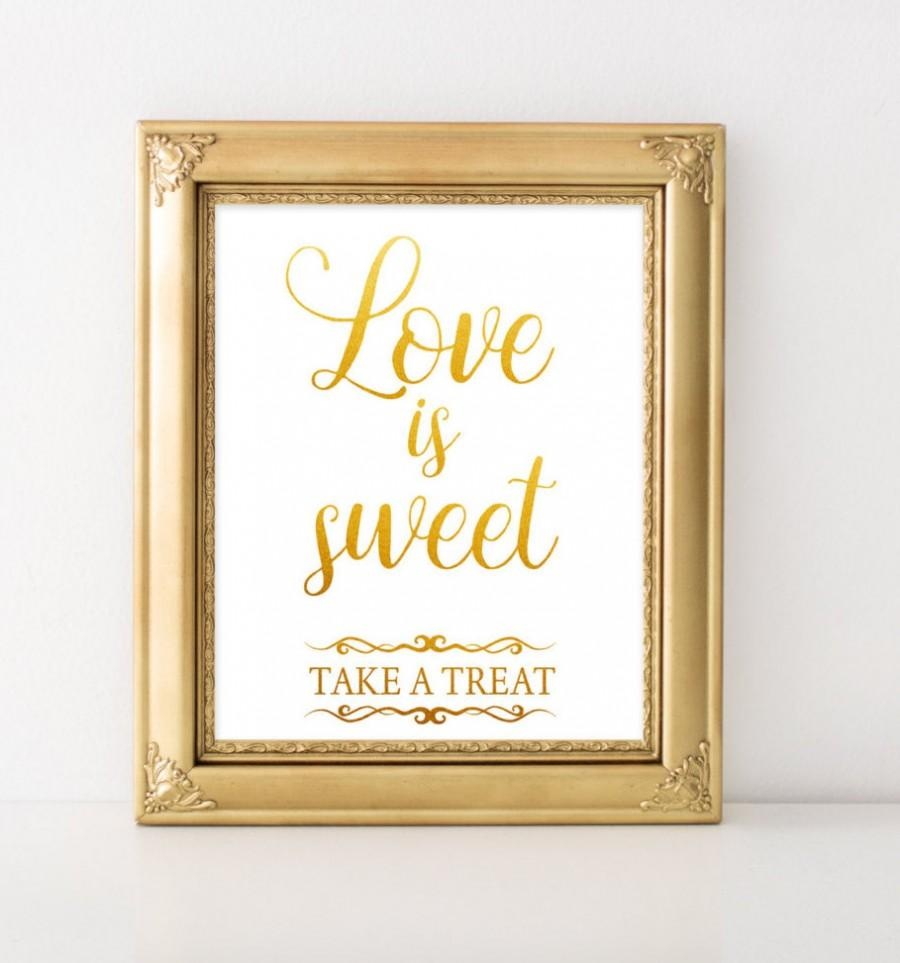 Gold Wedding Signs Love Is Sweet Sign 8x10 Print Reception Clic Dessert Table Ceremony Decor Diy