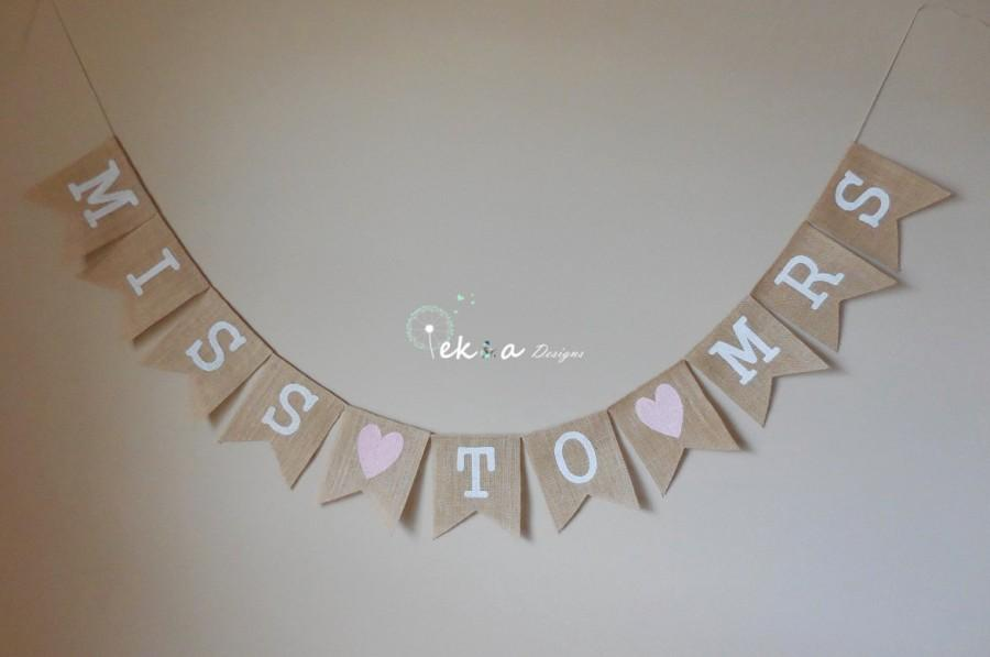 MISS TO MRS Burlap Banner Bridal Shower Sign Wedding Decor Garland Photo Props