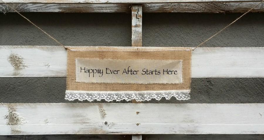 زفاف - Happily Ever After Starts Here Burlap Banner, Wedding Burlap Banner, Wedding Sign, Rustic Wedding Decor, Personalized Banner