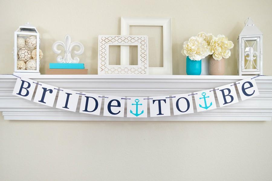 Hochzeit - NAUTICAL Bridal Shower,  Bridal Shower Banner, Nautical Bachelorette,  Anchors, Seaside Wedding, Bachelorette Party