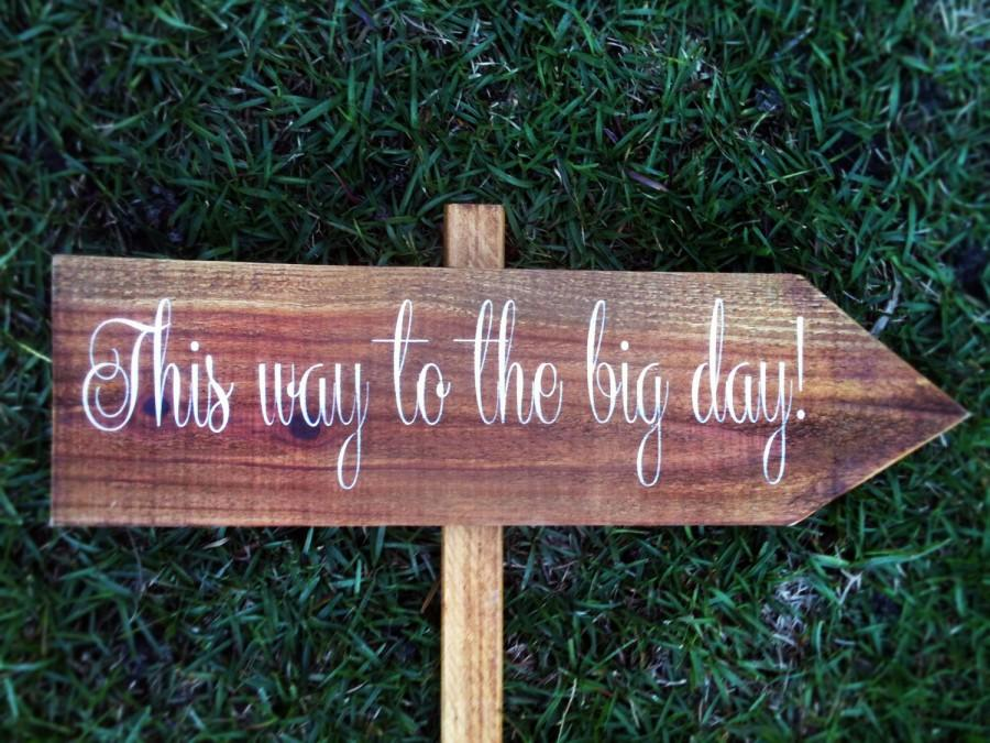 Wedding Sign, Wedding Directional Sign - This Way To The Big Day WS ...