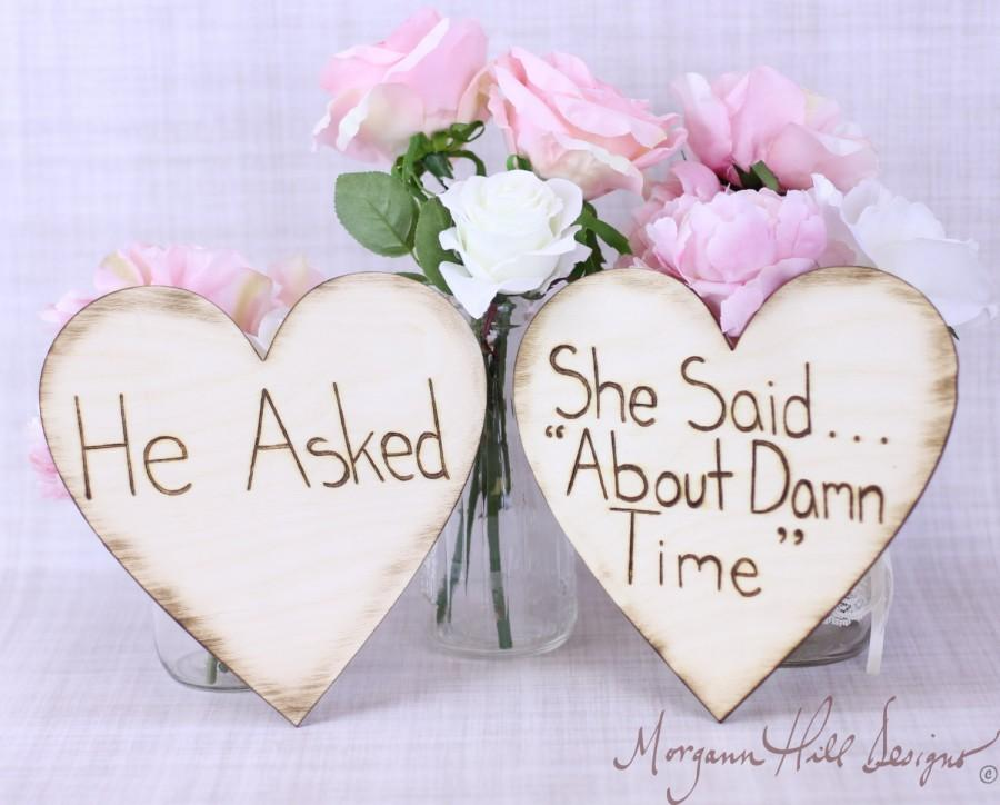 Hochzeit - Engagement Photos Photo Prop Signs Rustic Hearts He Asked She Said About Time (Item Number MHD20202)