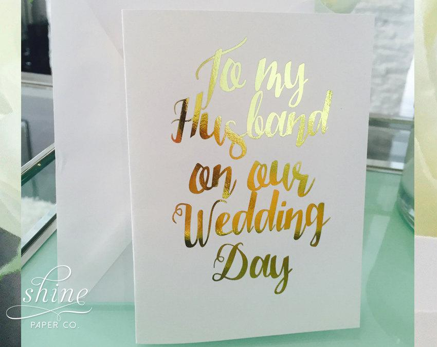 To my husband on our wedding day bride groom greeting card marriage to my husband on our wedding day bride groom greeting card marriage ceremony prop reception gold foil silver foil white vows written love m4hsunfo Choice Image