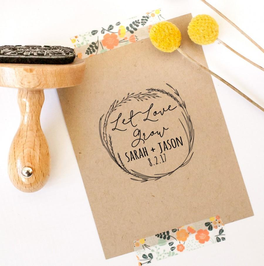 Let Love Grow Rubber Stamp Custom Wedding Stamp Wedding