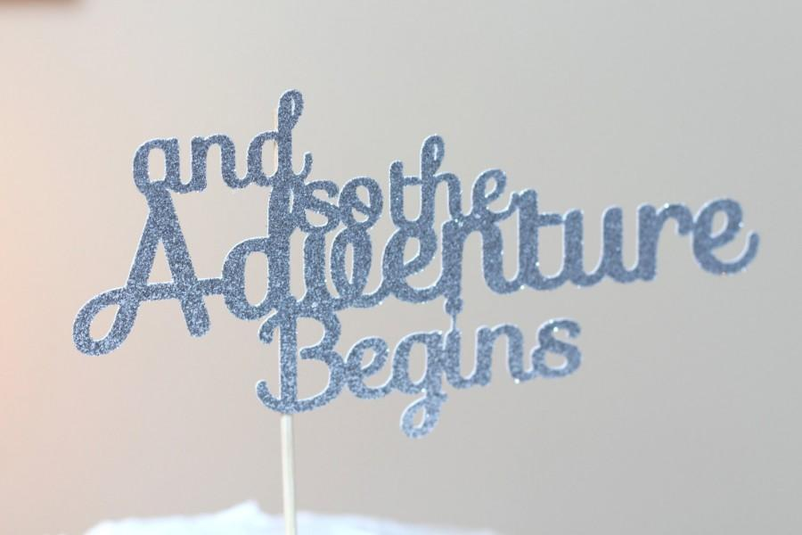 Mariage - Wedding cake topper - glitter wedding cake topper - And so the adventure begins