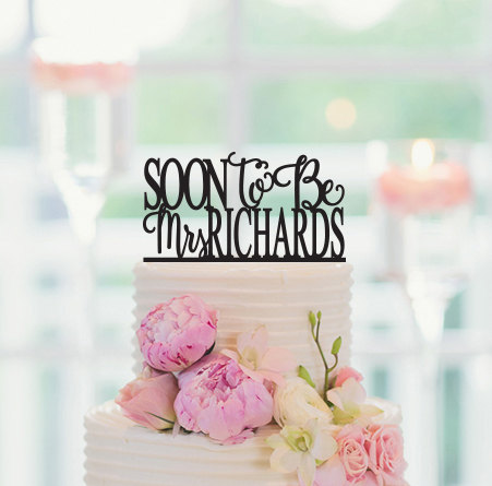 Свадьба - Bridal Shower Cake Topper, Bridal Shower Table Décor, Cake Topper, Bridal Shower Décor, Personalized Cake Topper, Soon To Be Mrs Decor