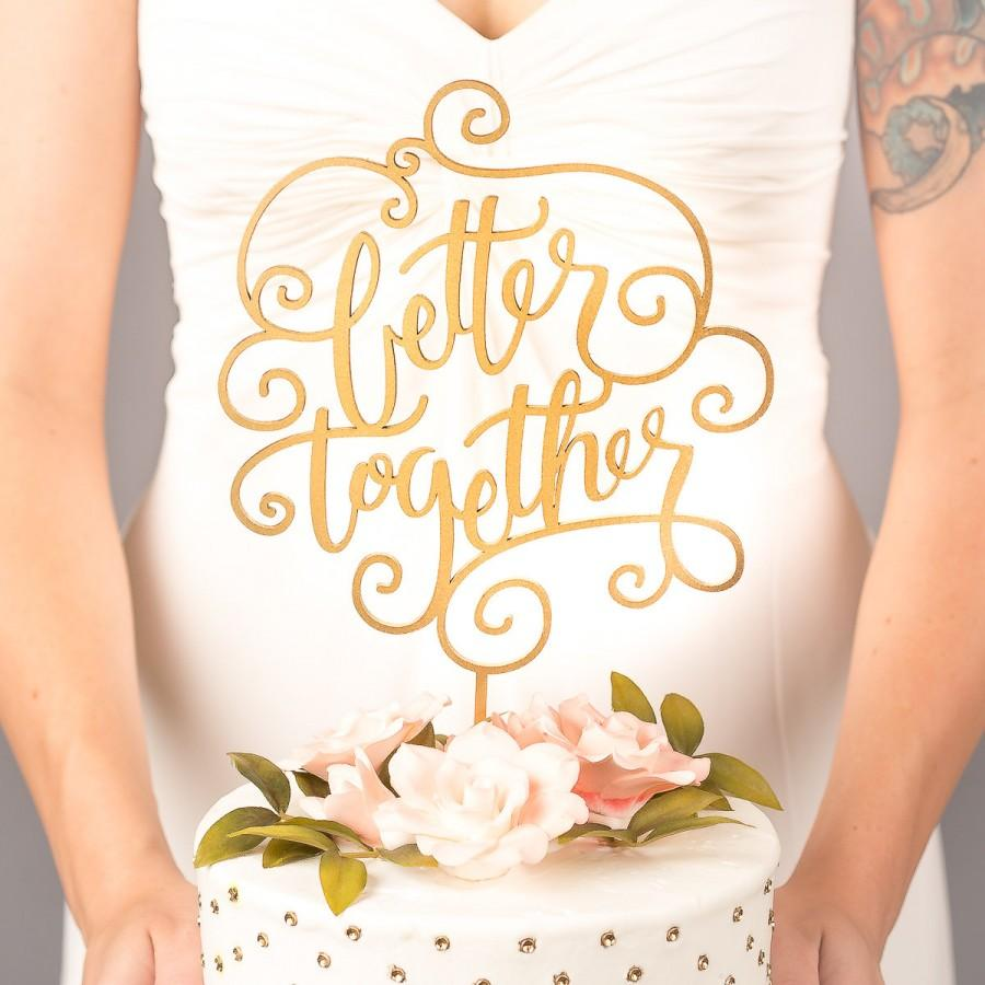 Hochzeit - Wedding Cake Topper - Better Together - Classic Collection