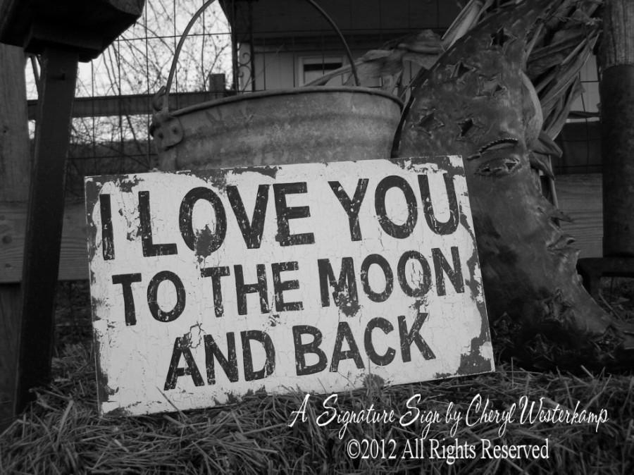 زفاف - I LOVE YOU To The Moon and Back Sign, Shabby Chic Sign, Rustic Sign, Wedding Sign, Newborn Photo Prop, Maternity Prop, Distressed Sign